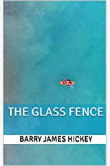 The Glass Fence Kindle Edition