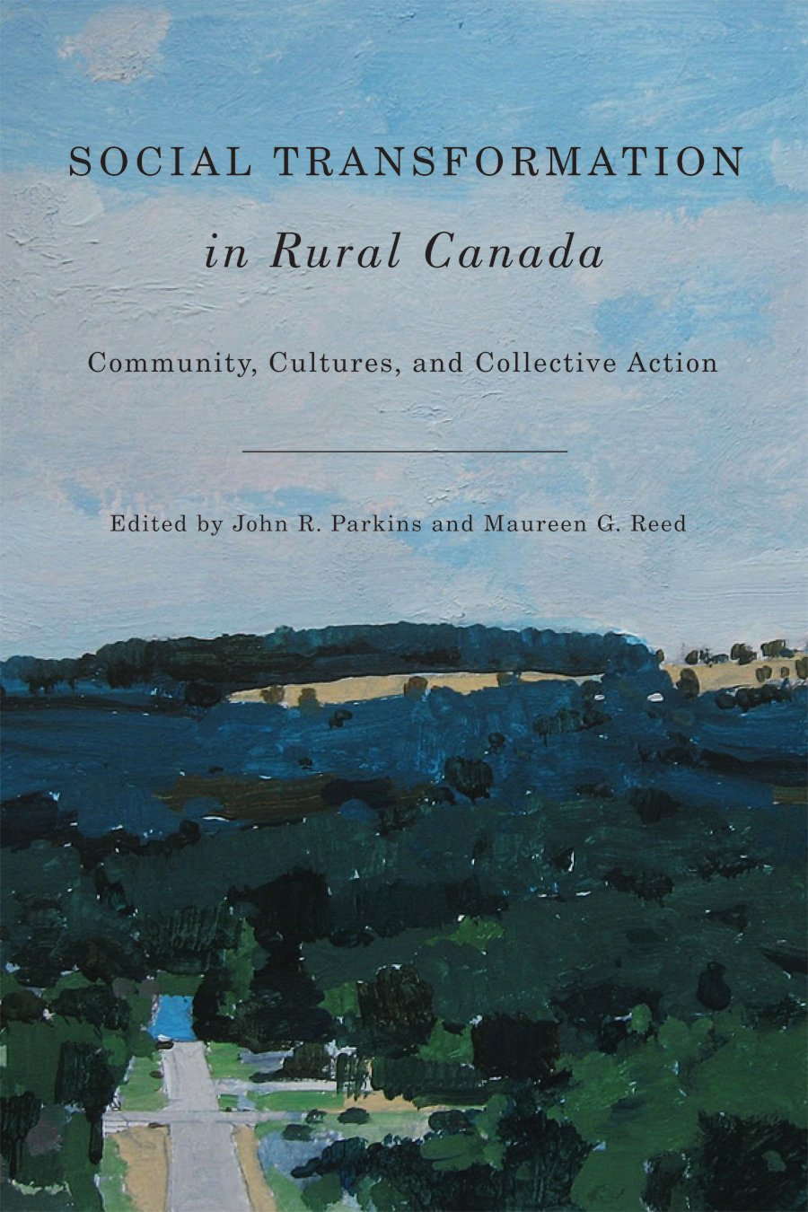 Download Social Transformation in Rural Canada: Community, Cultures, and Collective Action pdf epub