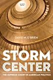 Storm Center: The Supreme Court in American Politics (Eleventh Edition)