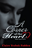 A Corner of Her Heart (Begin Again Series Book 1)