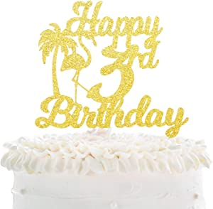 Happy 3rd Birthday Cake Topper - Hawaii Tropical Flamingo Gold Glitter Décor - Kids Third Birthday Party - Baby Shower Three Years Old Palm Tree Cake Derocation