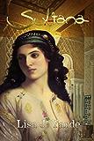 Sultana: A Novel of Moorish Spain