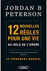 12 nouvelles règles pour une vie - Au-delà de l'ordre (French Edition) Kindle Edition