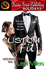 Custom Fit (Holiday Fever) (Volume 1) Paperback