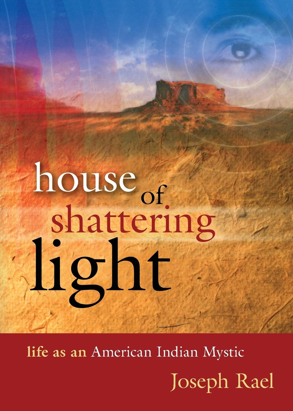 House of Shattering Light: Life as an American Indian Mystic pdf