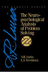 The Neuropsychological Analysis of Problem Solving (Classic Soviet Psychology Series) Kindle Edition