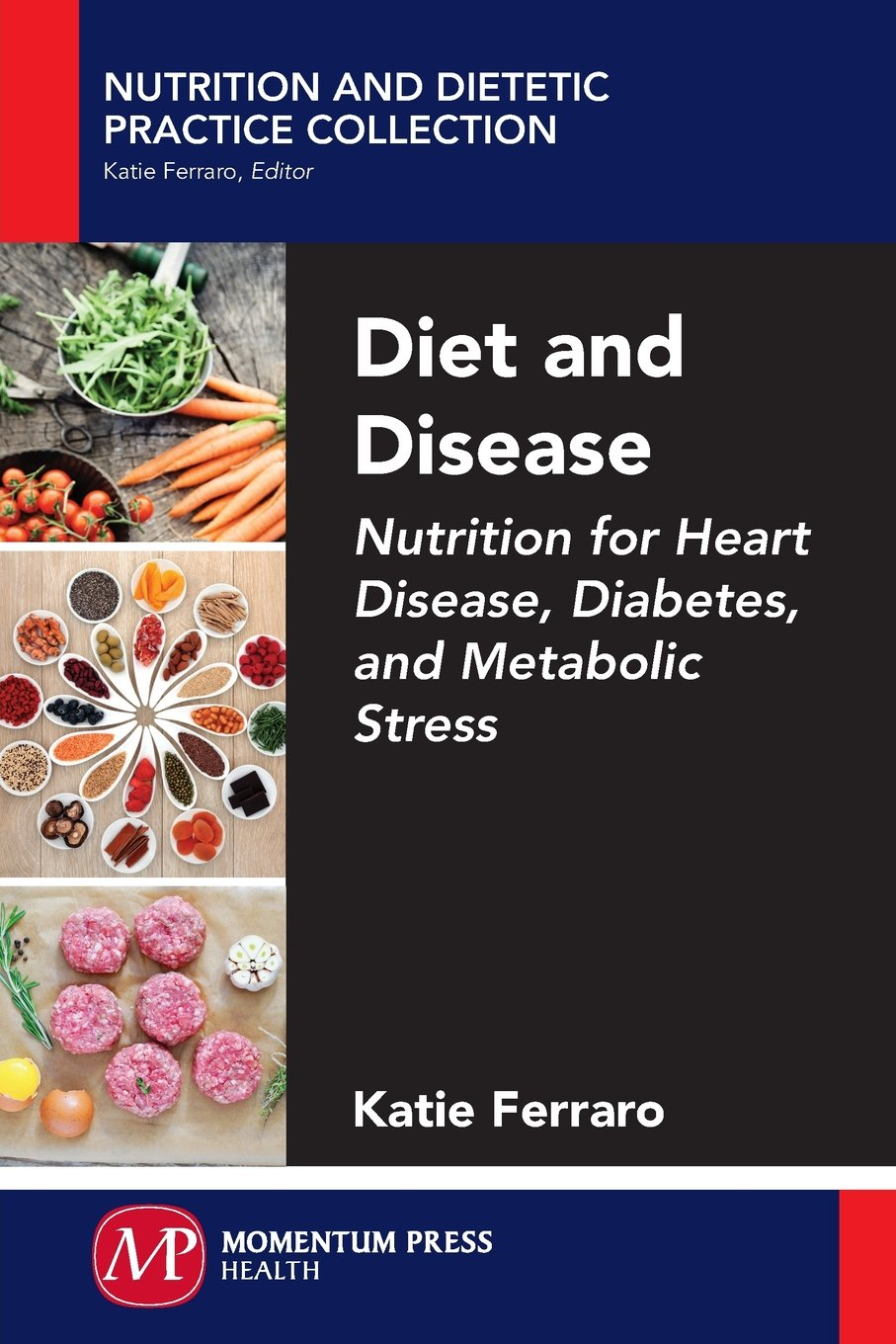 Download Diet and Disease: Nutrition for Heart Disease, Diabetes, and Metabolic Stress PDF