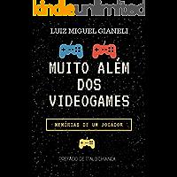 Muito Além dos Videogames: Memórias de um jogador