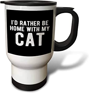 3dRose Id rather be home with my cat. White lettering on black. - Travel Mugs (tm_326916_1)