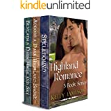 Highland Romance 3-Book series: Boxed set: SPELLBOUND, ACROSS A DARK HIGHLAND SHORE, and BENEATH A DARK HIGHLAND SKY