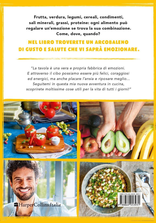 amazonit la mia cucina delle emozioni ingredienti ricette e tanta salute gli happy food perfetti per ogni giorno marco bianchi libri