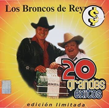 Los Broncos De Reynosa - Los Broncos De Reynosa (20 Grandes Exitos WEA-702921) - Amazon.com Music