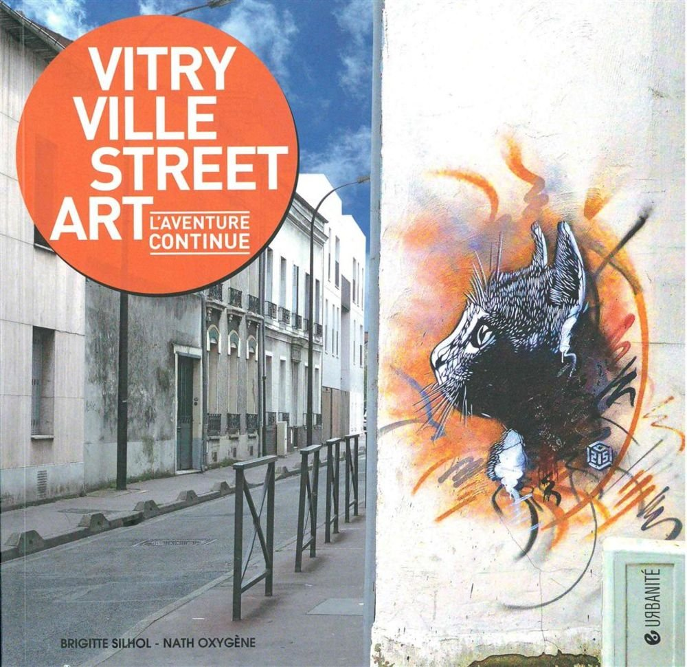 Amazon Fr Vitry Ville Street Art L Aventure Continue Brigitte