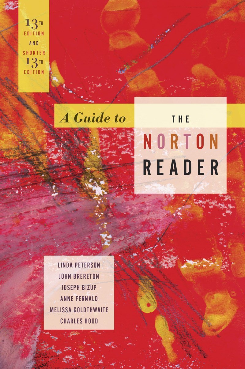 A Guide to The Norton Reader 13th Edition: 9780393912364: Amazon.com: Books