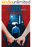 Wild and Precious: An M/M Friends to Lovers Romance