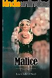 Malice (Southern Comfort Prequel Book 1)