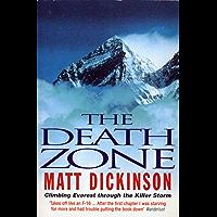 Death Zone: Climbing Everest Through the Killer Storm