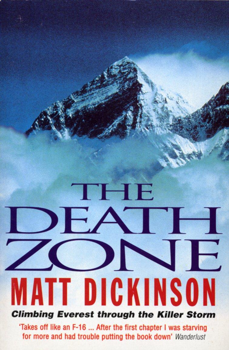 Death Zone: Amazon.es: Dickinson, Matt: Libros en idiomas ...