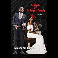 La belle et le Sugar Daddy: Tome 1 (French Edition)