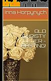 OLD CHRISTY OLDER - RESTING!