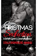 CHRISTMAS Seduction: A BWWM Sweet & Steamy Romance Kindle Edition