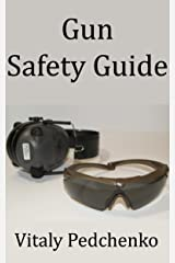 Gun Safety Guide Kindle Edition