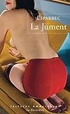 La Jument (LECTURES AMOUREUSES)