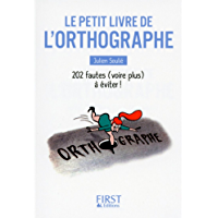Petit Livre de - L'Orthographe (LE PETIT LIVRE)