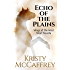 Echo of the Plains (WIngs of the West Book 6)