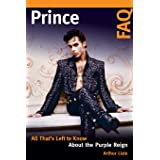 Prince FAQ: All That's Left to Know About the Purple Reign