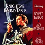 Knights Of The Round Table (Music From The Original 1953 Motion Picture Soundtrack)