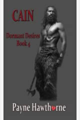 CAIN: Dormant Desires Book 4 Kindle Edition