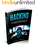 Hacking: Computer Hacking Beginners Guide How to Hack Wireless Network, Basic Security and Penetration Testing, Kali Linux, Your First Hack