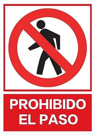 CIEFU-Cartel de PROHIBIDO EL PASO PROHIBIDO EL PASO(295 ...