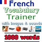 Learn French: Vocabulary Trainer - 1000 Words with images