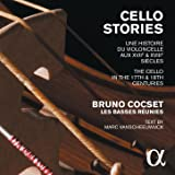 Cello Stories: The Cello in the 17th & 18th Centuries
