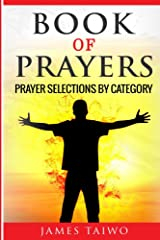Book of Prayers: Prayer Selections by Category Kindle Edition