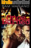 Once Burned (Morelli Family, #3)