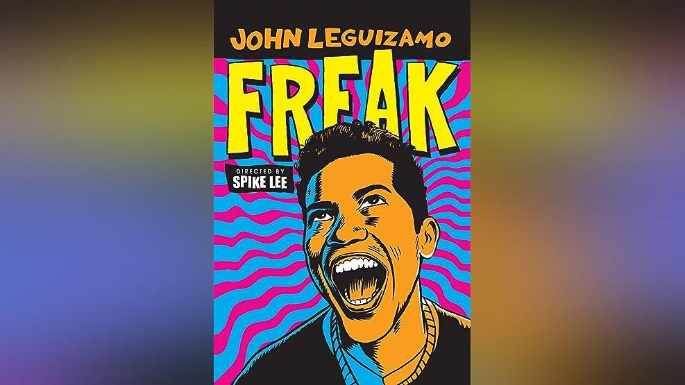 John Leguizamo: Freak