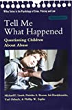 Tell Me What Happened 2nd Edition (Wiley Series in Psychology of)