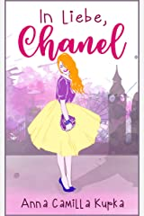 In Liebe, Chanel: Roman (Sophie-Reihe 1) (German Edition) Kindle Edition