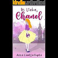 In Liebe, Chanel: Roman (Sophie-Reihe 1)