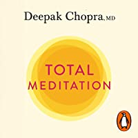 Total Meditation: Stress Free Living Starts Here