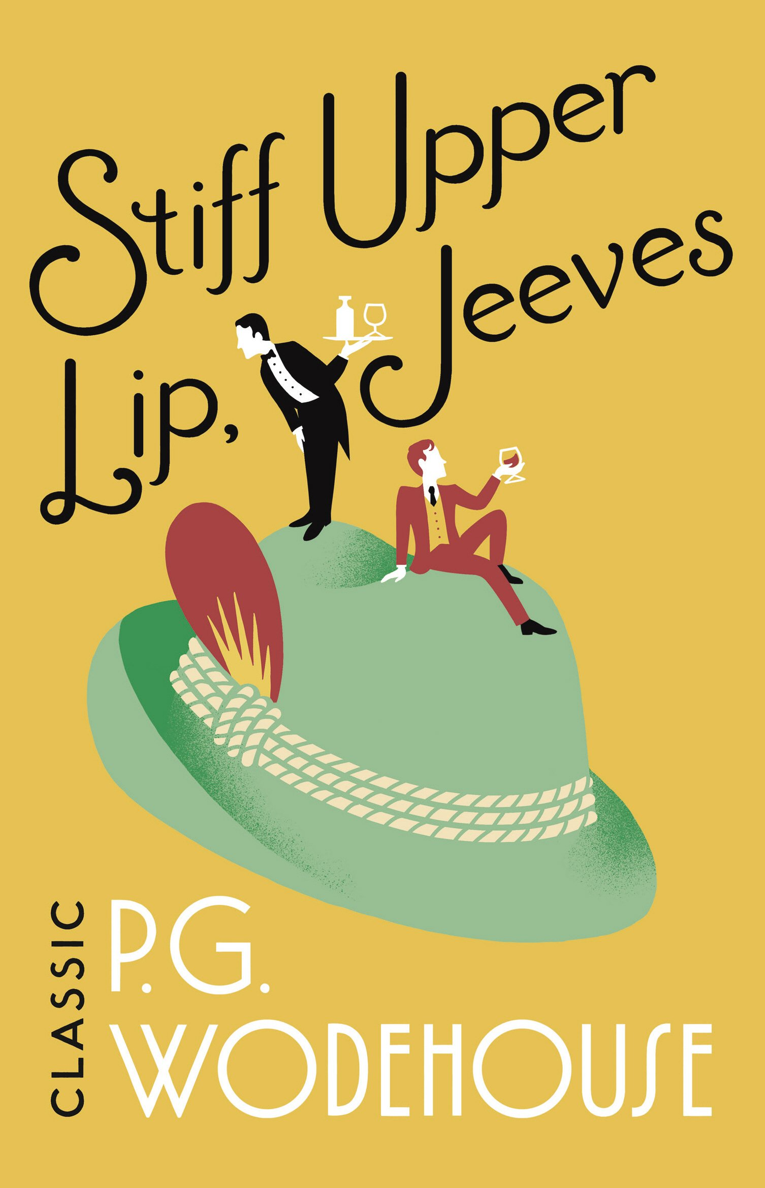 Download Stiff Upper Lip Jeeves Jeeves 13 By Pg Wodehouse