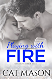 Playing With Fire (Grindstone Harbor Book 2)