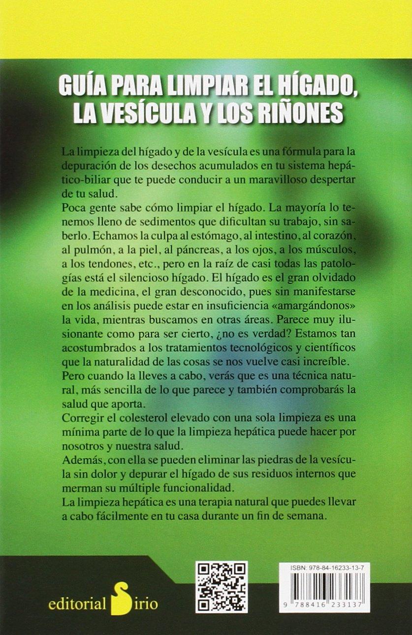GUIA PARA LIMPIAR EL HIGADO, LA VESICULA: Y LOS RIÑONES 2015: Amazon.es: CARLOS DE VILANOVA: Libros