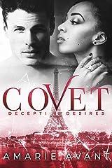 COVET: Deceptive Desires #1 (A BWWM New Adult Romance) (COVET: Deceptive Desires Prequel) Kindle Edition