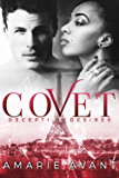 COVET: Deceptive Desires #1 (A BWWM New Adult Romance) (COVET: Deceptive Desires Prequel)