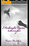 Midnight Raven: The Moon Series Book 2