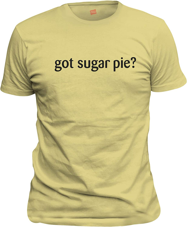 B07VYCLVNH shirtloco Men\'s Got Sugar Pie T-Shirt 71ezk0Ss3kL